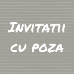 INVITATII CU POZA