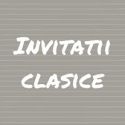 INVITATII CLASICE